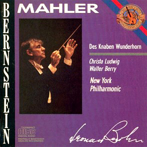 MAHLER: DES KNABEN WUNDERHORN WITH LEONARD BERNSTEIN AND THE NEW YORK PHILHARMONIC (1969)