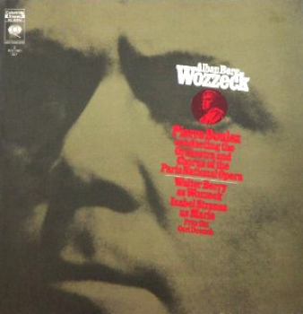 ALBEN BERG: WOZZECK WITH BOULEZ AND THE PARIS OPERA ORCHESTRA (1971)