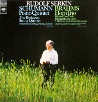 BRAHMS AND SCHUMANN: PIANO QUINTETS WITH RUDOLF SERKIN AND THE BUDAPEST STRING QUARTET (1963)