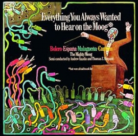 Everything You Always Wanted to Hear on the Moog (1973)
